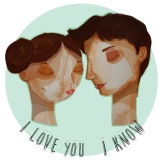 I love you - I know
